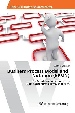 Business Process Model and Notation (BPMN)