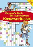 Das grosse Buch der superstarken Kreuzworträtsel [Versione tedesca]