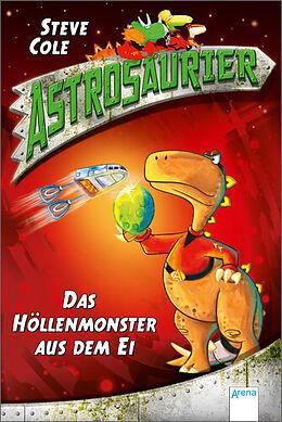 Astrosaurier 02. Das Höllenmonster aus dem Ei [Version allemande]