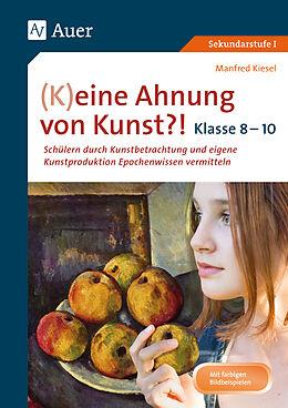 (K)eine Ahnung von Kunst 8-10 [Versione tedesca]