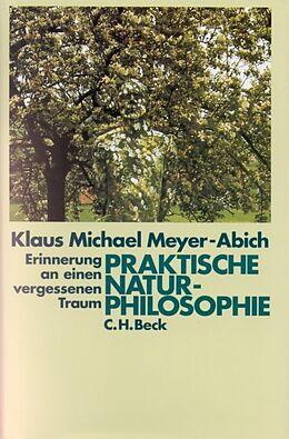 Praktische Naturphilosophie [Version allemande]
