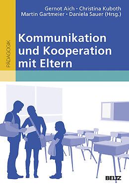 Kommunikation und Kooperation mit Eltern [Version allemande]