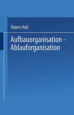 Aufbauorganisation, Ablauforganisation