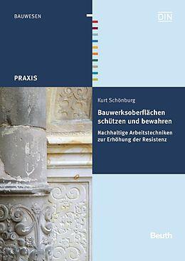 Bauwerksoberflächen schützen und bewahren [Version allemande]