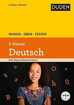Wissen - Üben - Testen: Deutsch 3. Klasse