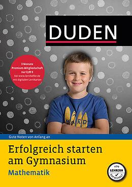 Erfolgreich starten am Gymnasium - Mathematik [Version allemande]
