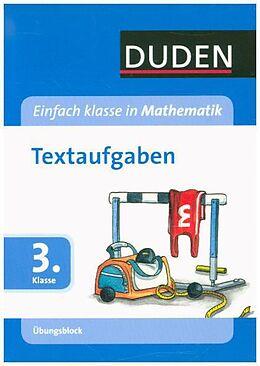 Einfach Klasse in Mathematik. Textaufgaben 3. Klasse. Übungsblock [Versione tedesca]