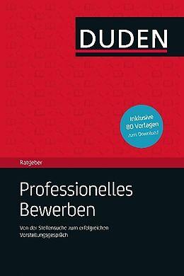 Duden Ratgeber - Professionelles Bewerben [Versione tedesca]