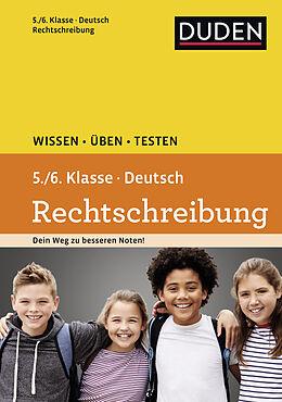 Deutsch - Rechtschreibung 5./6. Klasse