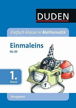 Mathematik 1. Klasse. Einmaleins bis 20. Übungsblock [Version allemande]