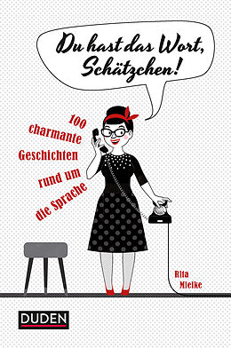 Du hast das Wort, Schätzchen! [Version allemande]