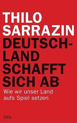 Deutschland schafft sich ab [Version allemande]