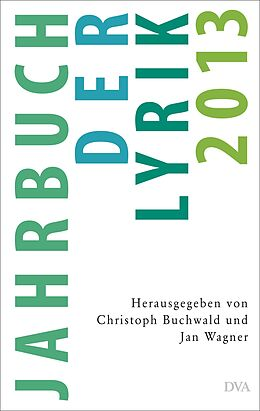 Jahrbuch der Lyrik 2013 [Version allemande]