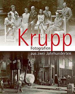 Krupp - Fotografien aus zwei Jahrhunderten [Versione tedesca]