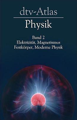 dtv-Atlas zur Physik 2 [Version allemande]