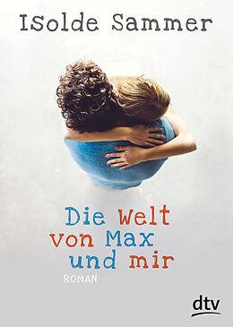 Die Welt von Max und mir [Version allemande]
