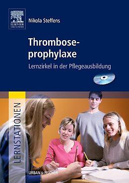 Lernstationen: Thromboseprophylaxe