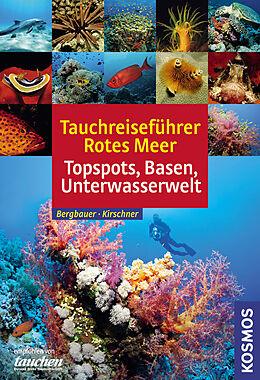 Tauchreiseführer Rotes Meer [Version allemande]