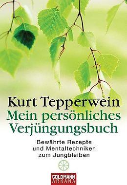 Mein persönlices Verjüngungsbuch [Versione tedesca]