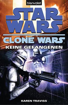 Star Wars - Clone Wars 3. Keine Gefangenen [Version allemande]
