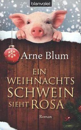 Ein Weihnachtsschwein sieht rosa [Versione tedesca]