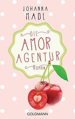 Die Amor-Agentur [Version allemande]
