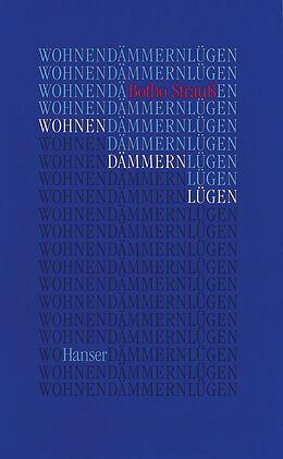 Wohnen Dämmern Lügen [Version allemande]