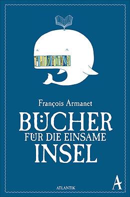 Bücher für die einsame Insel [Version allemande]