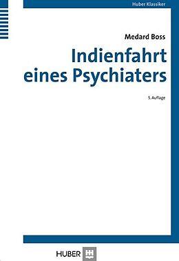 Indienfahrt eines Psychiaters [Version allemande]