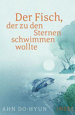 Der Fisch, der zu den Sternen schwimmen wollte [Version allemande]