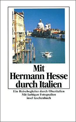 Mit Hermann Hesse durch Italien [Versione tedesca]