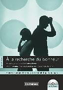 À la recherche du bonheur. Handreichungen für den Unterricht