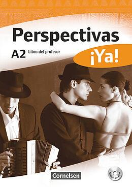 Perspectivas iYa! A2. Libro del profesor [Version allemande]