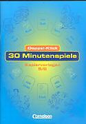 Doppel-Klick 5./6. SJ. 30 Minutenspiele. Kopiervorlagen [Version allemande]