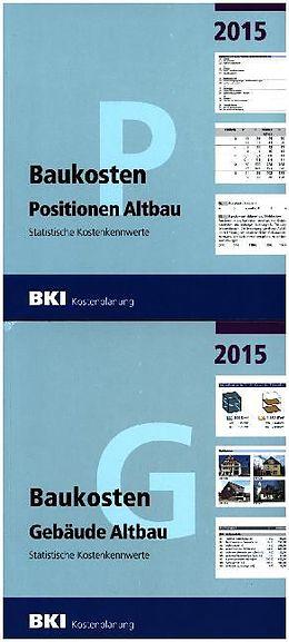 BKI Baukosten 2015 Altbau - Gesamtpaket [Version allemande]