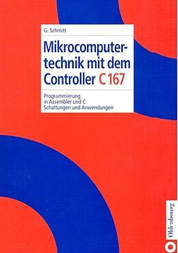 Mikrocomputertechnik mit dem Controller C167 [Versione tedesca]