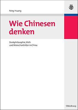 Wie Chinesen denken [Version allemande]