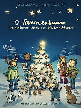 O Tannenbaum: Die schönsten Lieder zur Weihnachtszeit [Version allemande]