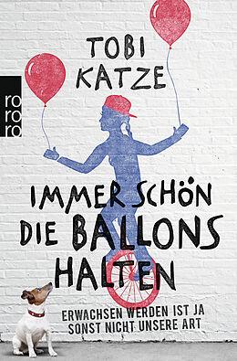 Immer schön die Ballons halten [Version allemande]