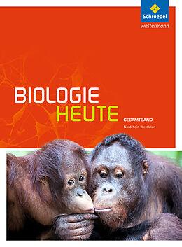 Biologie heute SII. Gesamtband. Schülerband. NW [Versione tedesca]