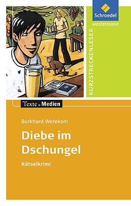 Burkhard Wetekam: Diebe im Dschungel [Version allemande]