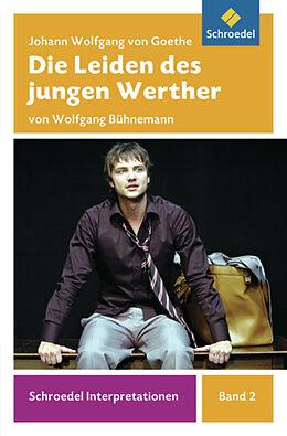 Johann Wolfgang von Goethe: Die Leiden des jungen Werthers [Version allemande]