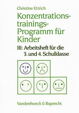 Konzentrationstrainings-Programm für Kinder III. 3. und 4. Schulklasse [Versione tedesca]