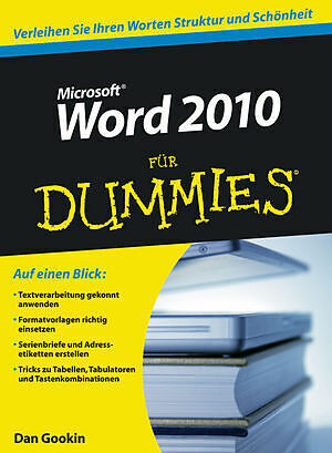 word 2010 f r dummies dan gookin buch kaufen. Black Bedroom Furniture Sets. Home Design Ideas
