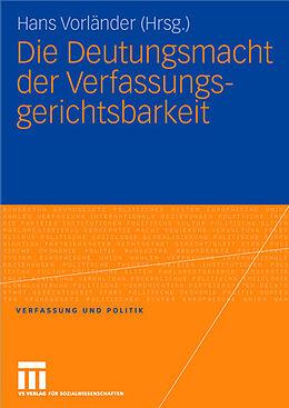 Die Deutungsmacht der Verfassungsgerichtsbarkeit [Version allemande]