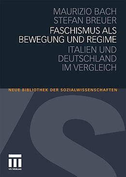 Faschismus als Bewegung und Regime [Versione tedesca]
