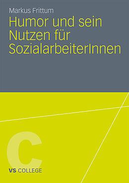 Humor und sein Nutzen für SozialarbeiterInnen [Version allemande]