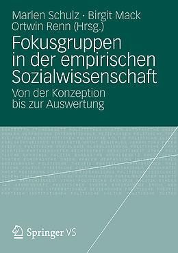Fokusgruppen in der empirischen Sozialwissenschaft