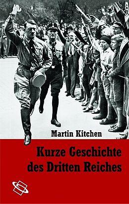 Kurze Geschichte des Dritten Reiches [Version allemande]