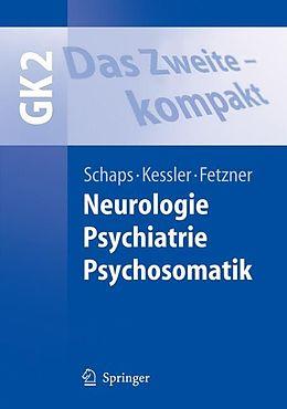 Das Zweite - kompakt. Neurologie, Psychiatrie, Psychosomatik - GK2 [Versione tedesca]